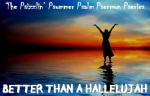 Psalm Pseries Better Than a Hallelujah