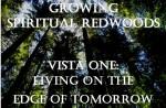 Growing Spiritual Redwoods Vista One