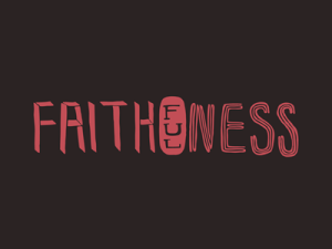 faithfulness_dribbble