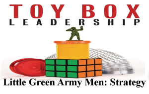 Toy Box Leadership Little Green Army Men Strategy