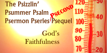 Psalm Pseries second sequal Gods Faithfulness