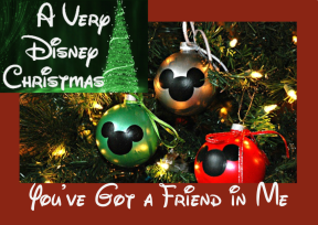 a-very-disney-christmas-youve-got-a-friend-in-me