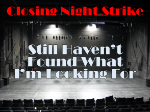 Closing Night Strike Still Havent Found