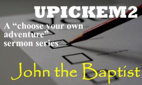 UPICKEM2 John the Baptist