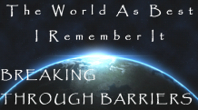 The World as Best Breaking Through Barriers