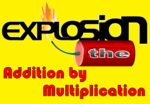 The Explosion Addition By Multiplication
