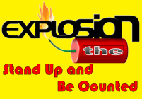 The Explosion Stand Up and Be Counted