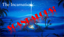 Scandalous The Incarnation