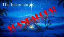 Scandalous The Incarnation