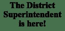 District Superintendent