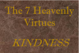 7 Heavenly Virtues Kindness