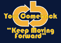 Your Comeback Keep Moving Forward