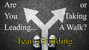 Are You Leading Team Building