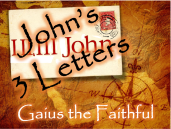 Johns 3 Letters Gaius the Faithful