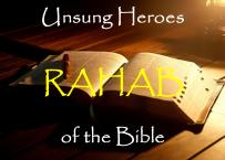 Unsung Heroes Rahab