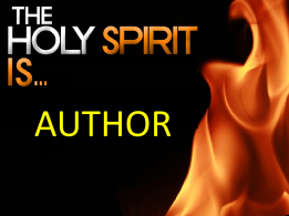 The Holy Spirit Is Author