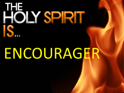 The Holy Spirit Is Encourager