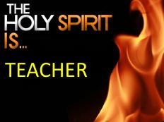 The Holy Spirit Is Teacher